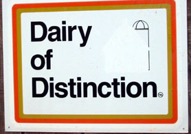 Photo of Dairy of Distinction Sign - Click to enlarge