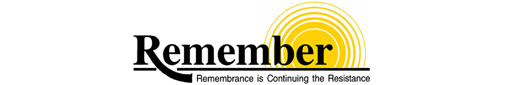 Remembering: Remembrance is continuing the resistence