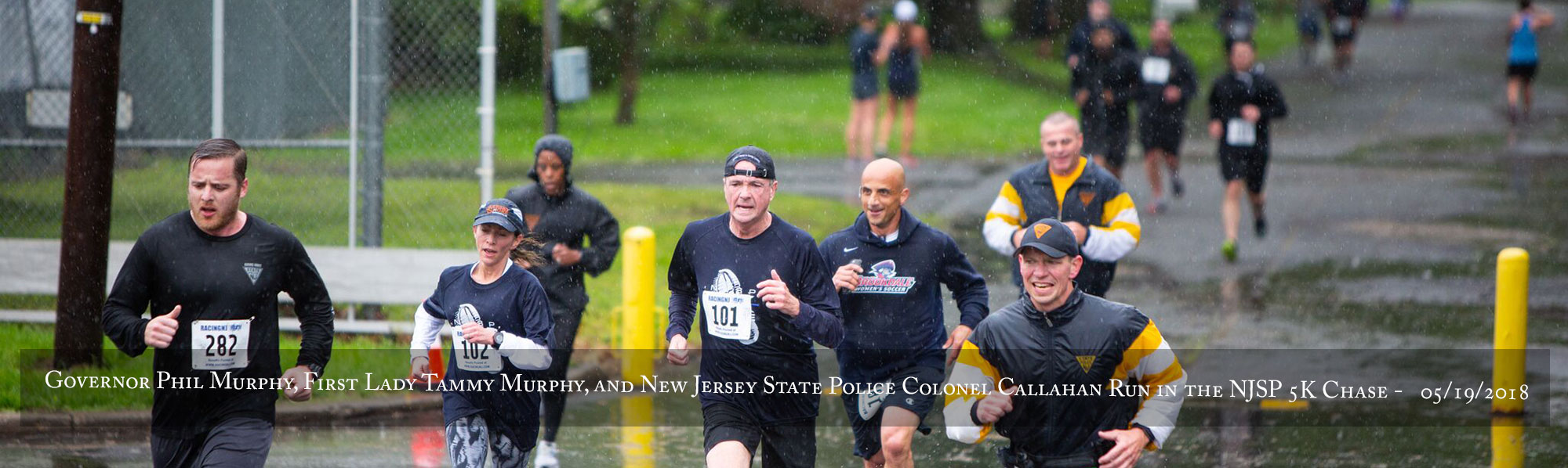 Governor Phil Murphy, First Lady Tammy Murphy, and New Jersey State Police Colonel Callahan run in the NJSP 5K Chase on Saturday, May 19, 2018