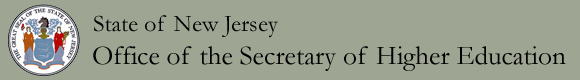 The Official Web Site For The State of New Jersey - Office of the Secretary of Higher Education