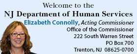Acting Commissioner Elizabeth Connolly, Office of the Commissioner, 222 South Warren Street, PO Box 700, Trenton, NJ 08625-0700, 609-292-3717