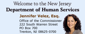 Commissioner Jennifer Velez, Esq. Office of the Commissioner 222 South Warren Street PO Box 700 Trenton, NJ 08625-0700 609-292-3717