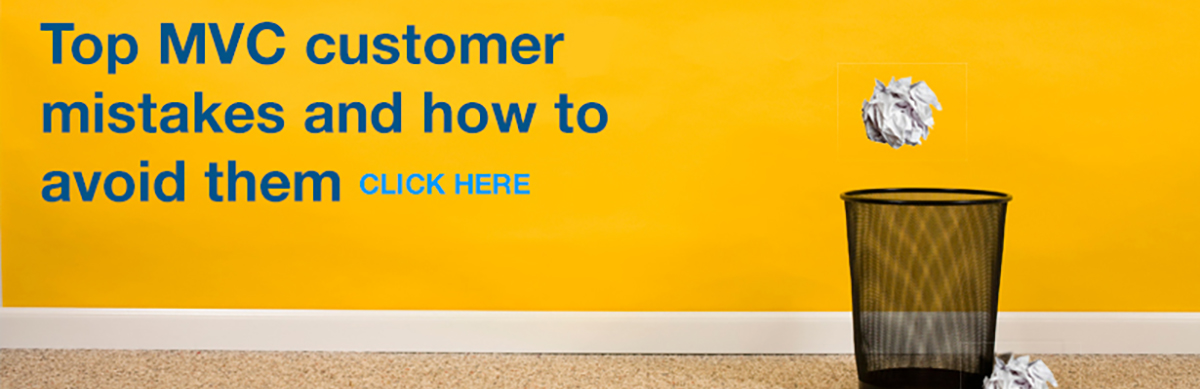 Top Four Mvc Customer Mistakes